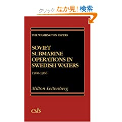 Soviet Submarine Operations in Swedish Waters, 1980-1986 (Washington Papers)