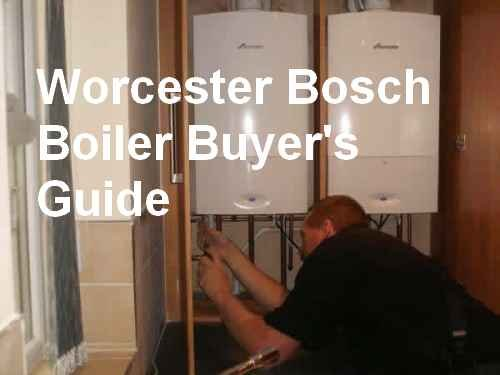 Worcester Bosch Boiler (Bosch Boilers Buyer's Guide: Everything You Absolutely Need To Know Before Buying A Worcester Bosch Boiler)