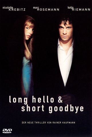 Long Hello & Short Goodbye