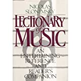 Lectionary of Music, The (0385414218) by Nicholas Slonimsky
