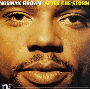 Norman Brown - After the Storm - Zortam Music