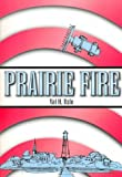 img - for Prairie Fire book / textbook / text book