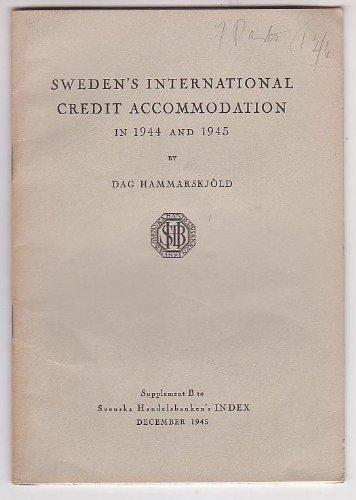 swedens-international-credit-accomodation-in-1944-and-1945-supplement-b-to-svenska-handelsbankens-in