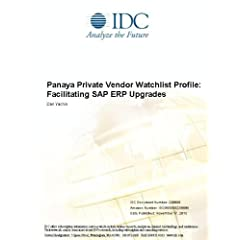 Panaya Private Vendor Watchlist Profile: Facilitating SAP ERP Upgrades Dan Yachin