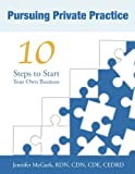 img - for Pursuing Private Practice: 10 Steps to Start Your Own Business book / textbook / text book