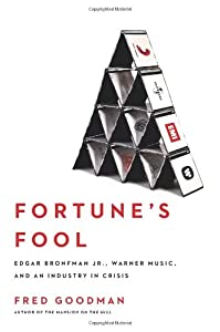"Cover of ""Fortune's Fool: Edgar Bronfman,..."