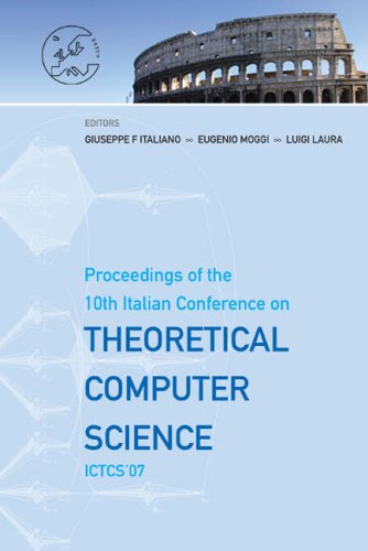 Theoretical Computer Science: Proceedings of the 10th Italian Conference on ICTCS'07