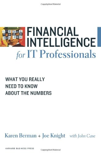 Financial Intelligence for IT Professionals: What You...