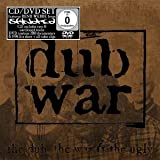 echange, troc Dub War - The Dub, The War And The Ugly