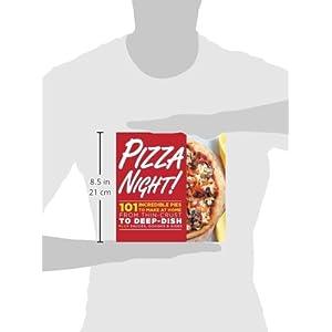 Pizza Night!: 101 Incredi Livre en Ligne - Telecharger Ebook