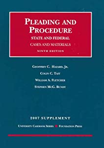 Pleading and Procedure, State and Federal, Cases and Materials, ,  Supplement  by Geoffrey C. Hazard