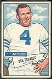 1952 Bowman Large (Football) Card# 77 Dan Edwards of the Dallas Texans VGX Condition