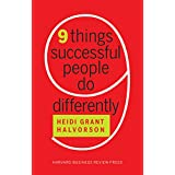 Nine Things Successful People Do Differently ~ Heidi Grant Halvorson
