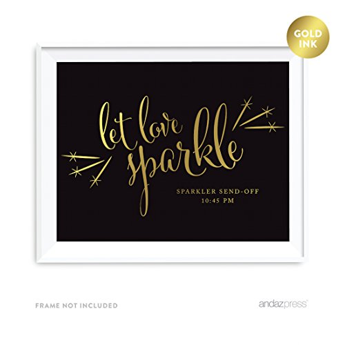 Andaz Press Personalized Wedding Party Signs, Black and Metallic Gold Ink, 8.5x11-inch, Let Love Sparkle, Sparkler Send Off, 1-Pack, Custom Made Any Time