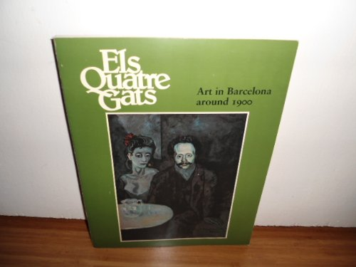 Els Quatre Gats: Art in Barcelona around 1900