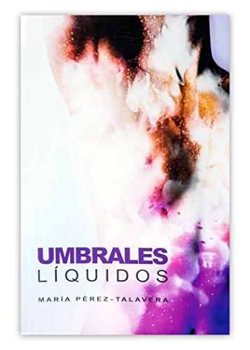 Portada del libro Umbrales líquidos de María Pérez-Talavera