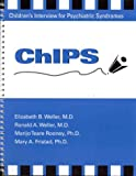 img - for Chips Children's Interview for Psychiatric Syndromes book / textbook / text book