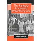 The Ragged Trousered Philanthropistsby Robert Tressell