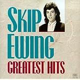 Skip Ewing - Greatest Hits