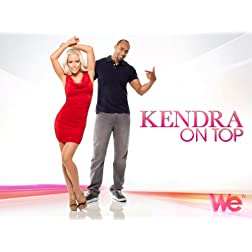 Kendra On Top Season 1