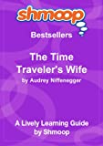 img - for Shmoop Learning Guides: The Time Traveler's Wife book / textbook / text book