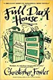img - for Full Dark House (Peculiar Crimes Unit Series #1) by Christopher Fowler book / textbook / text book