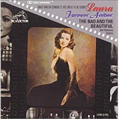 David Raksin - Laura / The Bad & The Beautiful / Forever Amber
