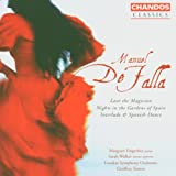 Falla: Love the Magician; Nights in the Gardens of Spain; Interlude & Spanish Dance