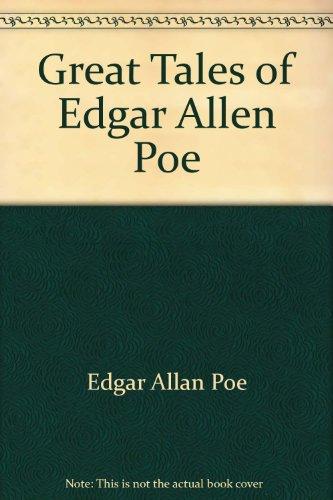Great Tales of Edgar Allen Poe