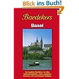 Baedeker Stadtführer, Basel: Der bewährte Stadtführer mit allen Sehenswürdigkeiten, vielen praktischen Hinweisen...