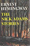The Nick Adams stories (0684124858) by Hemingway, Ernest