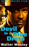 Devil in a Blue Dress (0330321145) by WALTER MOSLEY