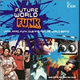 echange, troc Future World Funk - Volume 1