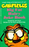 Garfield's Big Fat Hairy Joke Book (0099449110) by Jim Davis