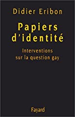 Papiers d'identité : Interventions sur la question gay
