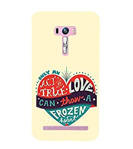 EPICCASE true love Mobile Back Case Cover For Asus Zenfone Selfie (Designer Case)