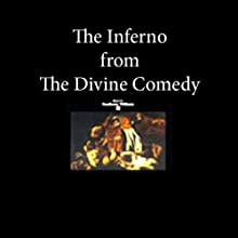 The Inferno from The Divine Comedy (       ABRIDGED) by Dante Alighieri Narrated by Heathcote Williams