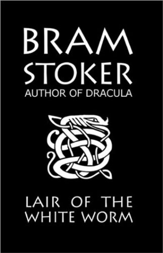 The Lair Of The White Worm By Bram Stoker (Also Known As The Garden Of Evil) on CD
