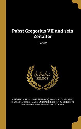 pabst-gregorius-vii-und-sein-zeitalter-band-2