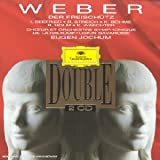 Carl Maria von Weber : Der Freischtzpar Carl Maria von Weber