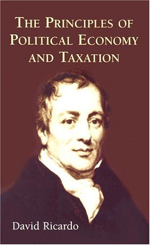 The Principles of Political Economy and Taxation (Dover Value Editions)