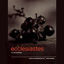 Introduction to Ecclesiastes, or The Preacher (       UNABRIDGED) by Doris Lessing Narrated by Doris Lessing, Richard Holloway