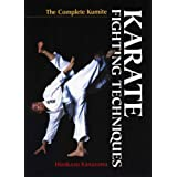 Karate Fighting Techniques: The Complete Kumiteby Hirokazu Kanazawa