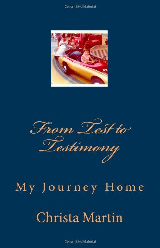 From Test to Testimony: My Journey Home