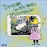 安らぎ~夢の中で、ムーミン(ムーミン谷のクラシック VOL.1)