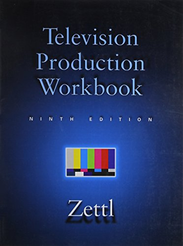 Television Production Workbook for Zettl's Television Production Workbook, 9th