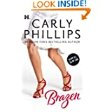 Brazen Hqn Romance Carly Phillips