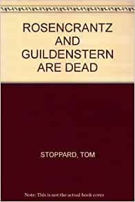 an introduction to the rosencrantz guildenstern are dead by tom stoppard Find great deals on ebay for rosencrantz and guildenstern are dead and anna new listing rosencrantz and guildenstern are dead by tom stoppard and t stoppard 1994.