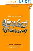 Liquid Thinking: Inspirational Lessons from the World's Great Achievers
