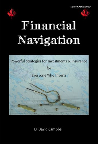 Financial Navigation: Powerful Strategies for Investments and Insurance for Everyone Who Invests
